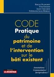 Dernières parutions sur Règlementation, Code pratique du patrimoine et de l'intervention sur le bâti existant