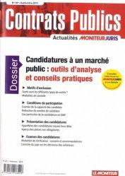 Dernières parutions sur Marchés publics, Contrats publics N° 201, septembre 2019 : Candidatures à un marché public : outils d'analyse et conseils pratiques