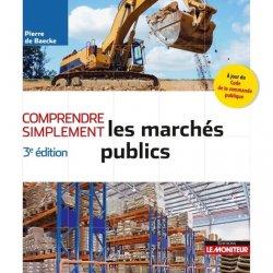 Dernières parutions sur Marchés publics - Marchés privés, Comprendre simplement les marchés publics