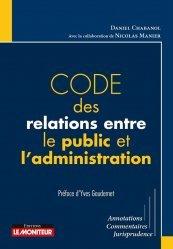Dernières parutions sur Fonction publique, Code des relations entre le public et l'administration