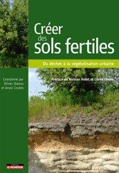 Dernières parutions sur Biotechnologies, Construire des sols fertiles