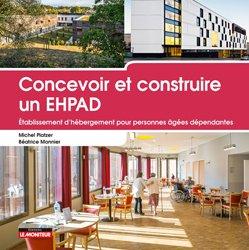 Souvent acheté avec Concevoir et construire un hôpital, le Concevoir et construire un EHPAD