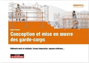 Dernières parutions dans Mémento illustré, Conception et mise en oeuvre des garde-corps