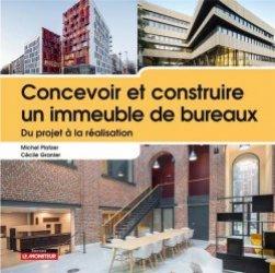 Dernières parutions sur Urbanisme, Concevoir et construire un immeuble de bureaux