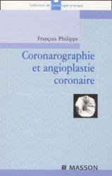 Souvent acheté avec Guide de radioanatomie pour le manipulateur Tome 1, le Coronarographie et angioplastie coronaire