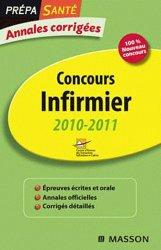 Souvent acheté avec Annales corrigées IFSI 2011, le Concours infirmier 2010 / 2011
