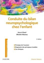 Dernières parutions dans Neuropsychologie, Conduite du bilan neuropsychologique chez l'enfant
