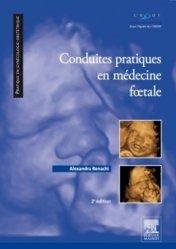 Souvent acheté avec Grossesse et pathologies tropicales, le Conduites pratiques en médecine foetale