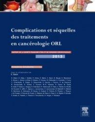 Dernières parutions sur Cancers cervico-faciaux, Complications et séquelles des traitements en cancérologie ORL