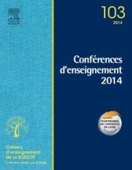 Dernières parutions dans Cahiers d'enseignement de la SOFCOT, Conférences d'enseignement 2014