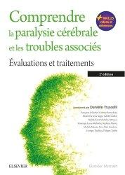 Dernières parutions sur Neuroanatomie - Neurophysiologie, Comprendre la paralysie cérébrale et les troubles associés