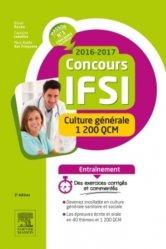 Nouvelle édition Concours IFSI 2016-2017 - Culture générale - 1 200 QCM