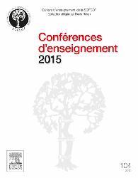 Dernières parutions dans Cahiers d'enseignement de la SOFCOT, Conférences d'enseignement 2015