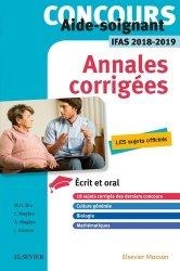 Nouvelle édition Concours Aide-soignant - Annales corrigées - IFAS 2018 2019