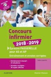 Souvent acheté avec Réussite Concours - IFSI Passerelle AS/AP - Concours d'entrée 2019 - Préparation complète, le Concours infirmier 2018 pour AS/AP