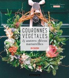 Souvent acheté avec Manuel du fleuriste, le Couronnes végétales