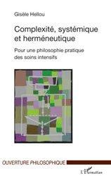 Dernières parutions dans Ouverture philosophique, Complexité, systémique et herméneutique