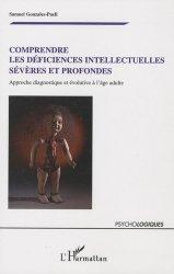 Dernières parutions dans Psychologiques, Comprendre les déficiences intellectuelles sévères et profondes