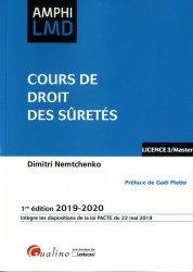 Dernières parutions sur Droit des sûretés, Cours de droit des sûretés. Edition 2019-2020