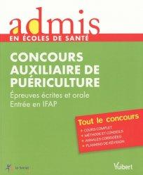 Souvent acheté avec Concours AS - AP   Pack concours : 2009 - 2010, le Concours auxiliaire de puériculture