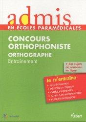 Souvent acheté avec Concours orthophoniste 2015, le Concours Orthophoniste Orthographe