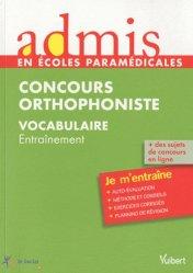 Souvent acheté avec Concours Orthophoniste, le Concours Orthophoniste Vocabulaire
