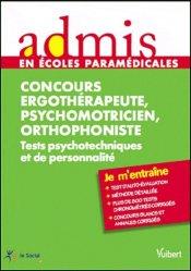 Dernières parutions dans Admis en écoles paramédicales, Concours Ergothérapeute, Psychomotricien, Orthophoniste