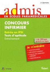 Souvent acheté avec Concours Infirmier Entrée en IFSI, le Concours infirmier Tests d'aptitude