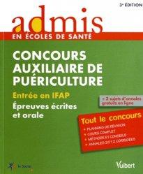 Souvent acheté avec Auxiliaire de puériculture - Le concours d'entrée concours 2013, le Concours auxiliaire de puériculture