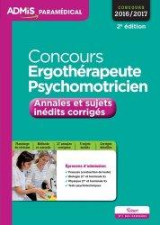 Souvent acheté avec Annales corrigées concours Kiné, le Concours Ergothérapeute et Psychomotricien