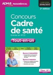 Dernières parutions dans Admis paramédical, Concours Cadre de santé - Entrée en IFCS - Tout-en-un