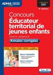 Dernières parutions dans Admis Fonction publique, Concours Éducateur territorial de jeunes enfants - Concours 2017