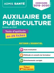 Dernières parutions dans Admis santé, Concours Auxiliaire de puériculture - Tests d'aptitude