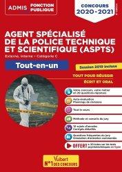Dernières parutions dans Admis Concours de la fonction publique, Concours Agent spécialisé de la police technique et scientifique (ASPTS). Tout-en-un, Edition 2020-2021