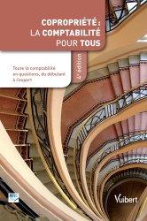 Nouvelle édition Copropriété : la comptabilité pour tous. 4e édition