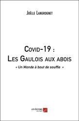 Dernières parutions sur Témoignages, Covid-19 : Les Gaulois aux abois