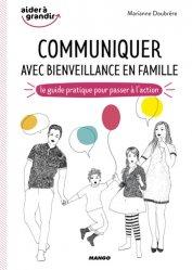 Dernières parutions dans Aider à grandir, Communiquer avec bienveillance en famille