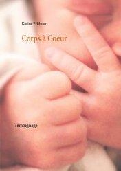 Dernières parutions sur Conception - Adoption, Corps à Coeur. Témoignage
