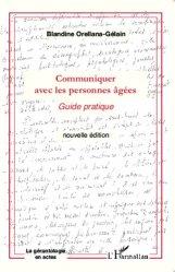 Dernières parutions dans La gérontologie en actes, Communiquer avec les personnes âgées