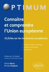 Dernières parutions dans Optimum, Connaître et comprendre l'Union européenne. 35 fiches sur les institutions européennes