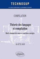 Dernières parutions dans Technosup, COMPILATION - Théorie des langages et compilation - Brefs résumés de cours et exercices corrigés - Niveau B
