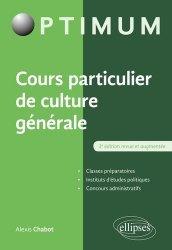 Dernières parutions sur Culture générale, Cours particulier de culture générale. 3e édition revue et augmentée