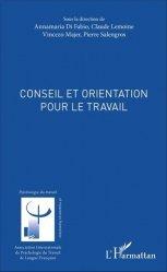 Dernières parutions dans Psychologie du travail et RH, Conseil et orientation pour le travail