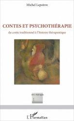 Dernières parutions dans Art-thérapie, Contes et psychothérapie