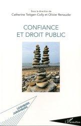 Dernières parutions sur Autres ouvrages de droit public, Confiance et droit public