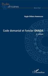 Dernières parutions sur Autres ouvrages de droit des affaires, Code domanial et foncier OHADA