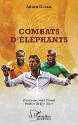 Dernières parutions sur Football, Combats d'éléphants