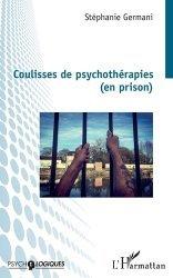 Dernières parutions dans Psycho-logiques, Coulisses de psychothérapies (en prison)