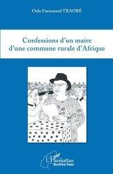 Dernières parutions sur Elu local, Confessions d'un maire d'une commune rurale d'Afrique