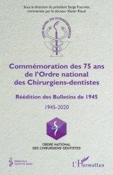 Dernières parutions dans Médecine à travers les siècles, Commémoration des 75 ans de l'Ordre national des Chirurgiens-dentistes